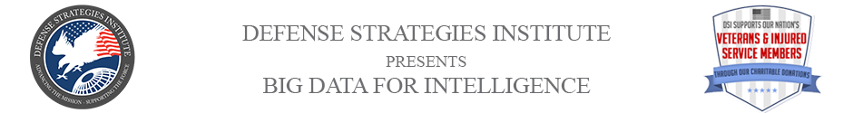Big Data for Intelligence Symposium | DEFENSE STRATEGIES INSTITUTE